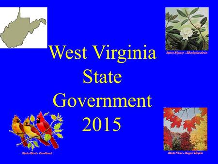 West Virginia State Government 2015 Governor Earl Ray Tomblin.