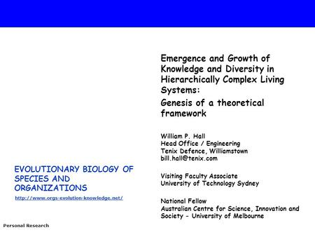 EVOLUTIONARY BIOLOGY OF SPECIES AND ORGANIZATIONS  Personal Research Emergence and Growth of Knowledge and Diversity.
