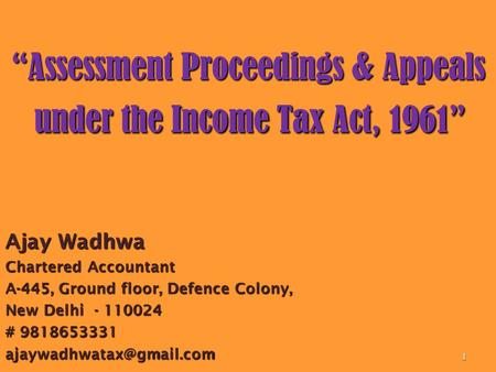 """Assessment Proceedings & Appeals under the Income Tax Act, 1961"""