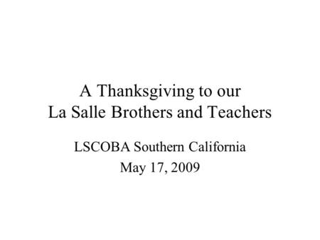 A Thanksgiving to our La Salle Brothers and Teachers