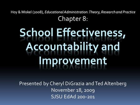 School Effectiveness, Accountability and Improvement