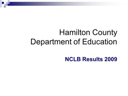 Hamilton County Department of Education NCLB Results 2009.