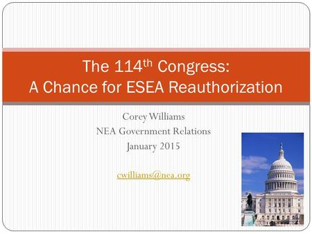The 114th Congress: A Chance for ESEA Reauthorization
