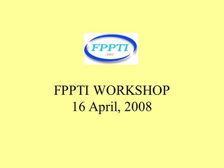 FPPTI WORKSHOP 16 April, 2008. THE INNOVATIVE TEACHER.