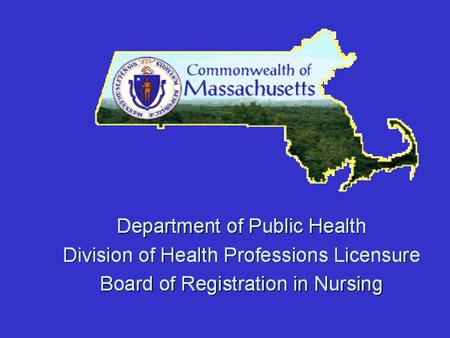 What is the Board of Registration in Nursing? The Board of Registration in Nursing is a regulatory agency of state government. Its purpose is to lead.