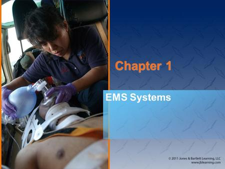 Chapter 1 EMS Systems. National EMS Education Standard Competencies (1 of 3) Preparatory Applies fundamental knowledge of the emergency medical services.