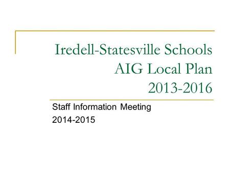 Iredell-Statesville Schools AIG Local Plan