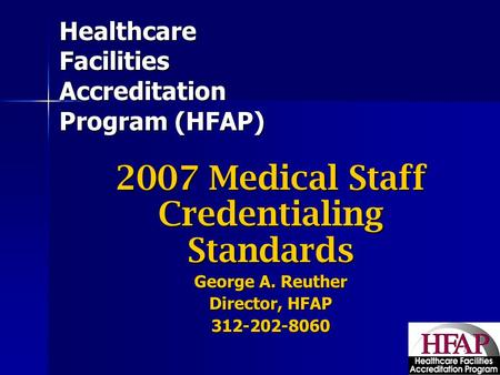 Healthcare Facilities Accreditation Program (HFAP)