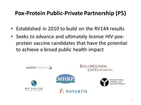 Pox-Protein Public-Private Partnership (P5)