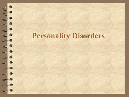 Personality Disorders. Interrater and Test-Retest Reliability Diagnosis Interrater Reliability Test-Retest Reliability.