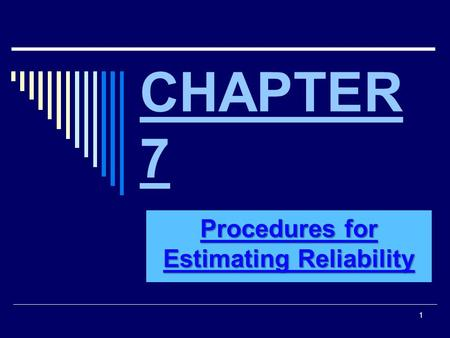 Procedures for Estimating Reliability