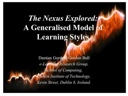 The Nexus Explored: A Generalised Model of Learning Styles