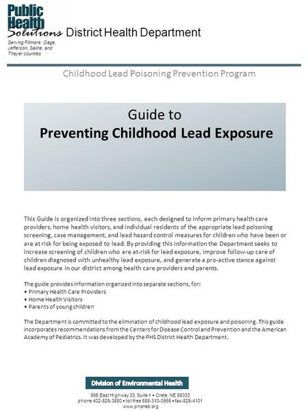 Guide to Preventing Childhood Lead Exposure Childhood Lead Poisoning Prevention Program Serving Fillmore, Gage, Jefferson, Saline, and Thayer counties.