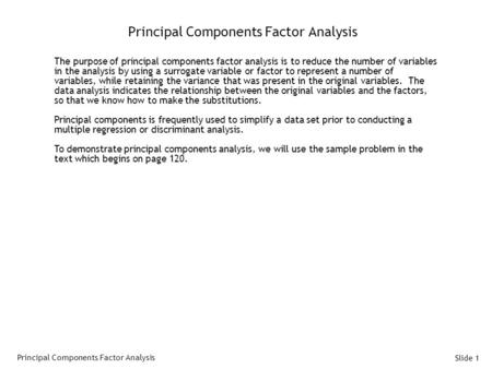 Principal Components Factor Analysis