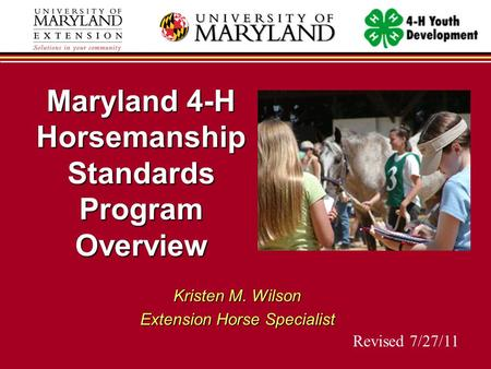 Maryland 4-H Horsemanship Standards Program Overview