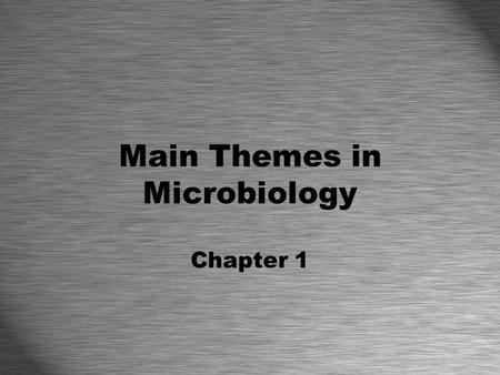 chapter 1 the main themes of microbiology Microbiology: a systems approach, 5th edition pdf free download, reviews, read online, isbn: 1259706613, by marjorie kelly cowan professor  chapter 1 the main themes of microbiology chapter 2 the chemistry of biology chapter 3 tools of the laboratory methods for the culturing and microscopic analysis of microorganisms.