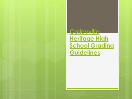 Colleyville Heritage High School Grading Guidelines.