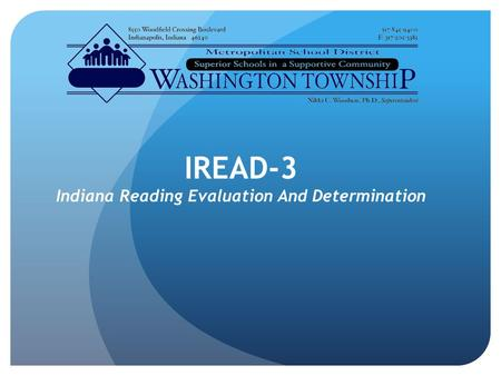 IREAD-3 Indiana Reading Evaluation And Determination.
