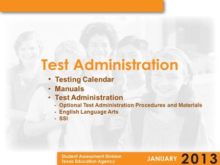 Testing Calendar Manuals Test Administration - Optional Test Administration Procedures and Materials - English Language Arts - SSI.