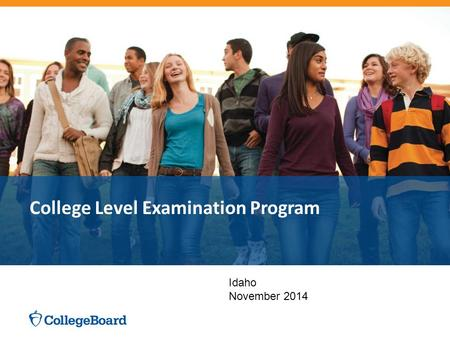 College Level Examination Program Idaho November 2014.