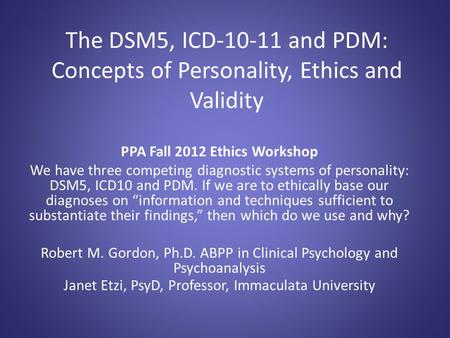PPA Fall 2012 Ethics Workshop