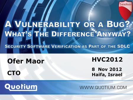 HVC2012 | 8-Nov-12 Application Performance Monitoring Ofer Maor CTO HVC2012 8 Nov 2012 Haifa, Israel.