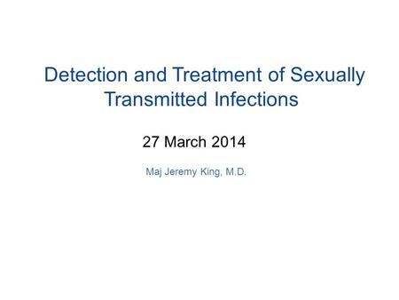 Detection and Treatment of Sexually Transmitted Infections