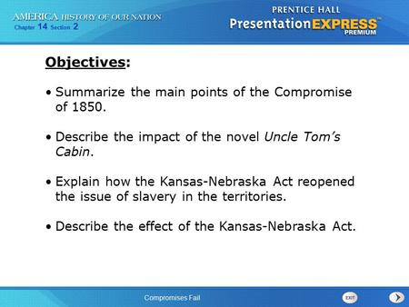 Objectives: Summarize the main points of the Compromise of 1850.
