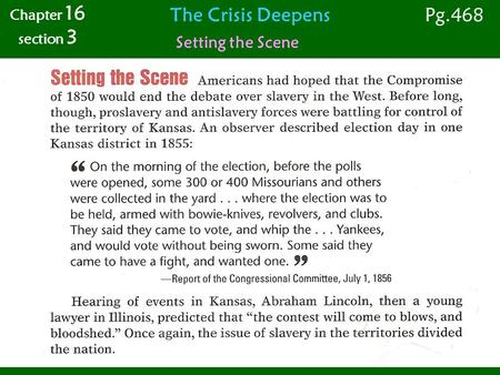 The Crisis Deepens Setting the Scene Chapter 16 section 3 Pg.468.