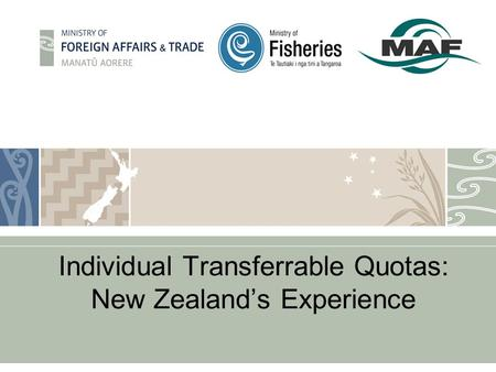 Individual Transferrable Quotas: New Zealand's Experience.