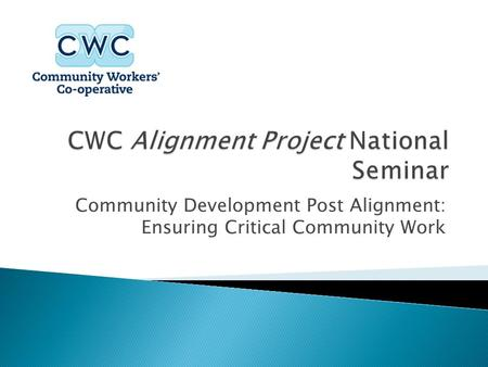 CWC Alignment Project National Seminar