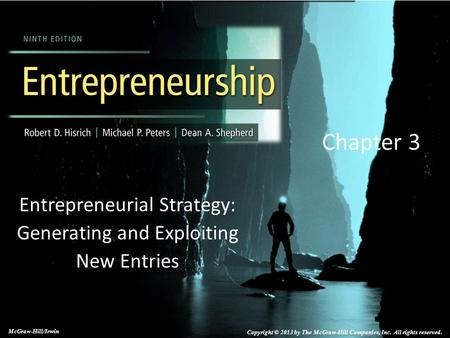 Entrepreneurial Strategy: Generating and Exploiting New Entries