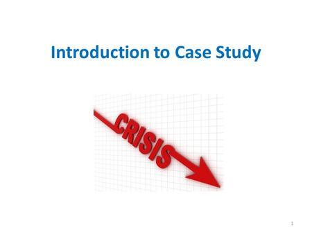Introduction to Case Study