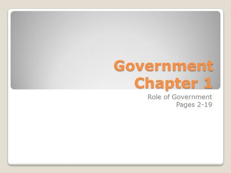 Role of Government Pages 2-19