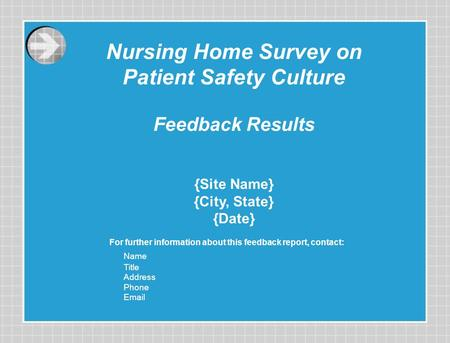 Nursing Home Survey on Patient Safety Culture