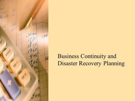 Business Continuity and Disaster Recovery Planning.