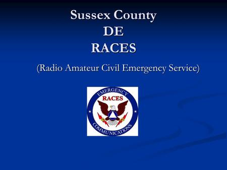 Sussex County DE RACES (Radio Amateur Civil Emergency Service)