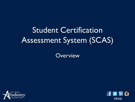 Student Certification Assessment System (SCAS)