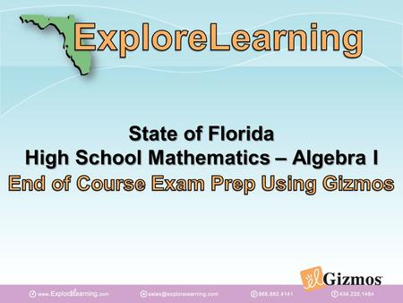 State of Florida High School Mathematics – Algebra I.