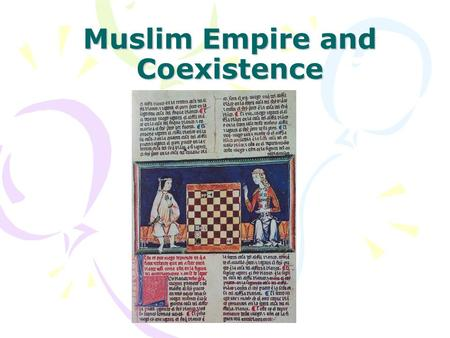 Muslim Empire and Coexistence. Arabic Invasion 711 Tarik crosses the Strait of Gibraltar.