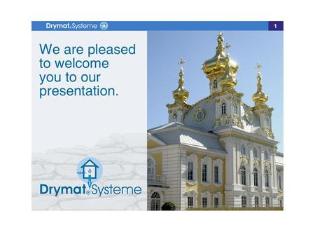 1. Introduction Drymat - Systeme GmbH Chemnitzer Strasse 07 09577 Niederwiesa Germany Development, sales and installation of electro-physical systems.