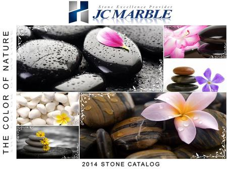 THE COLOR OF NATURE 2014 STONE CATALOG.
