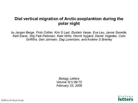 Diel vertical migration of Arctic zooplankton during the polar night by Jørgen Berge, Finlo Cottier, Kim S Last, Øystein Varpe, Eva Leu, Janne Søreide,