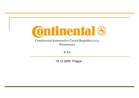 Continental Automotive Czech Republic s.r.o. Powertrain P FS