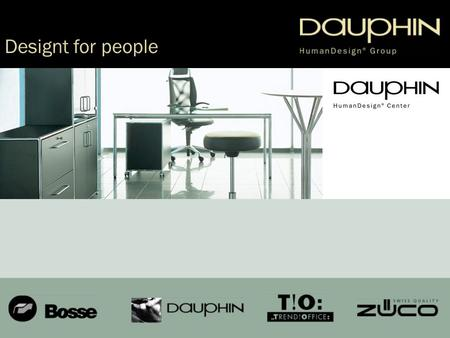 Dauphin HumanDesign ® Group Designt for people. a Dauphin HumanDesign ® Group What does this mean?