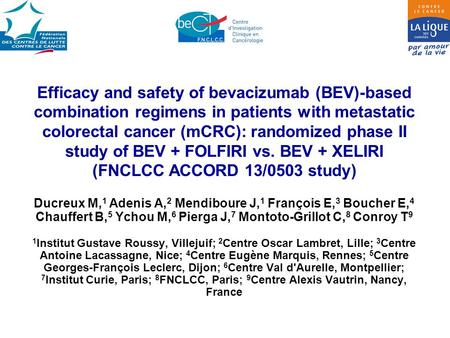 Efficacy and safety of bevacizumab (BEV)-based combination regimens in patients with metastatic colorectal <strong>cancer</strong> (mCRC): randomized phase II study of.