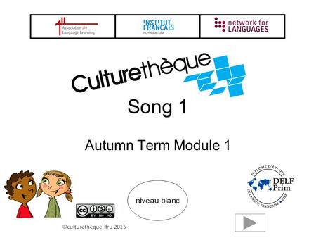 Song 1 Autumn Term Module 1 2 Il court, il court le furet Le Furet is a very old French musical circle game, fashionable during the reign of Louis XIV.