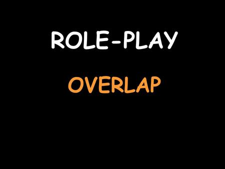 ROLE-PLAY OVERLAP. You are talking about films For help with the vocab, click herehere Listen to the question and reply J'aime les films d'action Say.