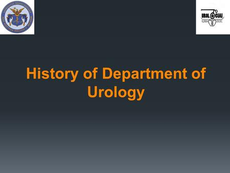 History of Department of Urology.  1974: institution of the departmanet  head of department: Prof. Dr. Kelenhegyi Márton.