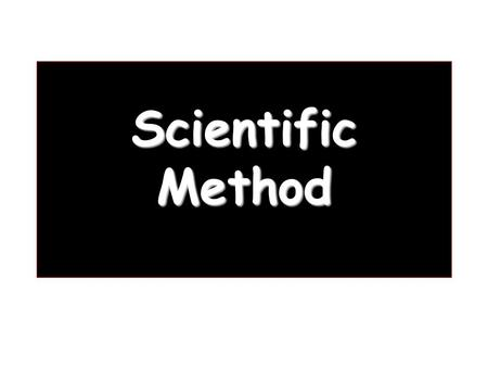 Scientific Method. 1. Observation 2. Hypothesis 3. Experiment 4. Data Collection 5. Conclusion 6. Retest TAHAPAN METODE ILMIAH.